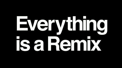 everything.is.a.remix.jpg