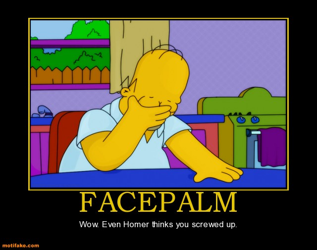 facepalm-homer-simpson-facepalm-demotivational-posters-1311101093.jpg