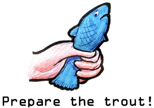 Prepare-the-trout-xoom[1].jpg