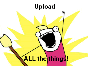 upload-all-the-things.png