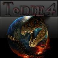ToDie4