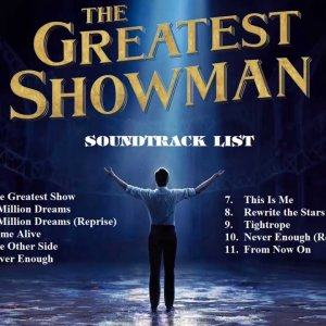 The Greatest Showman - Full Album, Original Soundtrack